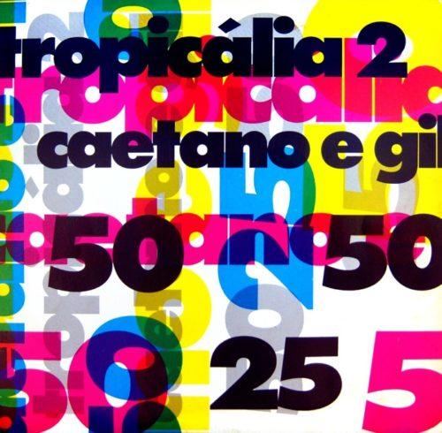 1993 – Tropicália 2