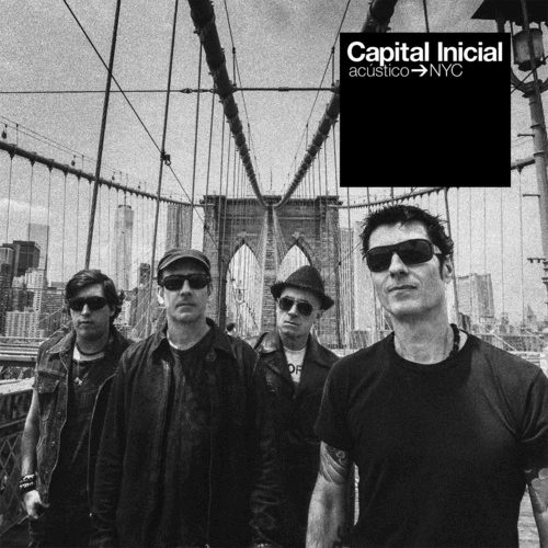 Capital Inicial – Acustico NYC (Ao Vivo) [Deluxe Edition]