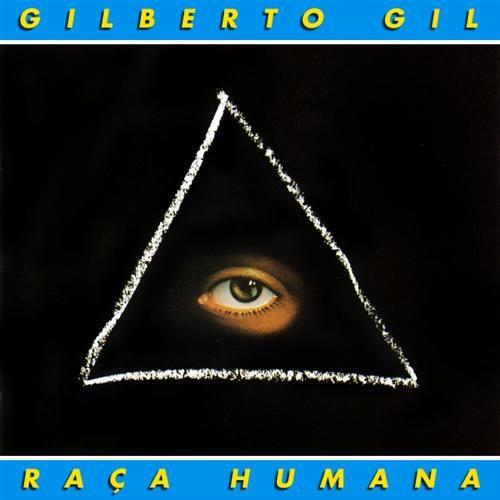 Gilberto_Gil_-_Raça_Humana