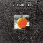 Kid_Abelha_-_Tomate