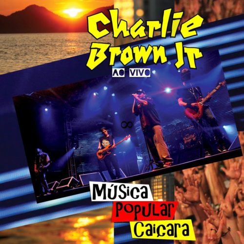 charlie-brown-jr-e28093-mc3basica-popular-caic3a7ara-e28093-ao-vivo